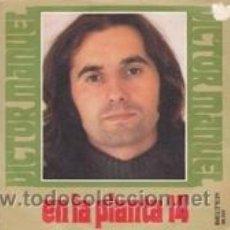 Discos de vinilo: VICTOR MANUEL EN LA PLANTA 14/ATRAS QUEDA EL PUEBLO (BELTER 1975). Lote 41488520