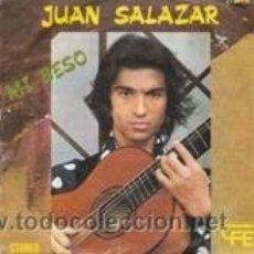 Discos de vinilo: JUAN SALAZAR MI BESO/OYEME (CFE 1975). Lote 41489191