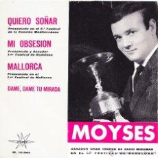 Discos de vinilo: MOYSES - QUIERO SOÑAR - MALLORCA + 2 - EP 1964. Lote 41499110