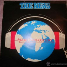 Discos de vinilo: THE NEWS - A WORLD WITHOUT LOVE.. Lote 41500205