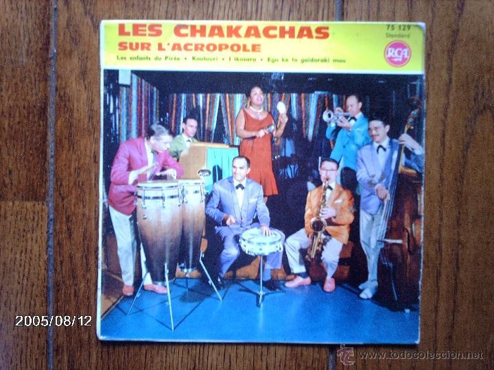 LES CHAKACHAS SUR L´ACROPOLE - LES ENFANTS DU PIREE + 3 - EDICIÓN FRANCESA (Música - Discos de Vinilo - EPs - Grupos y Solistas de latinoamérica)