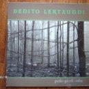 Discos de vinilo: BENITO LERTXUNDI - PAZKO GAIERDI ONDUA . Lote 41502486