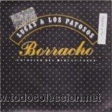 Discos de vinilo: LUCAS Y LOS PATOSOS BORRACHO/VELOCIDAD (EL COHETE 1989). Lote 41505280