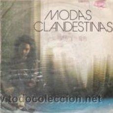 Discos de vinilo: MODAS CLANDESTINAS NACIDA PARA SER FOTOGRAFIADA/INCOMUNICADOS(ARREBATO 1982). Lote 41505960