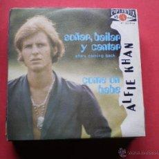 Discos de vinilo: ALFIE KHAN - SOÑAR BAILAR Y CANTAR / COME ON BABE - SINGLE - POPLANDIA 1970 SPAIN. Lote 41509510