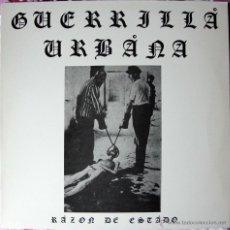 Discos de vinilo: GUERRILLA URBANA - RAZON DE ESTADO LP - JA JA RECORDS 1989 - PUNK/ROCK - RARO. Lote 41510849
