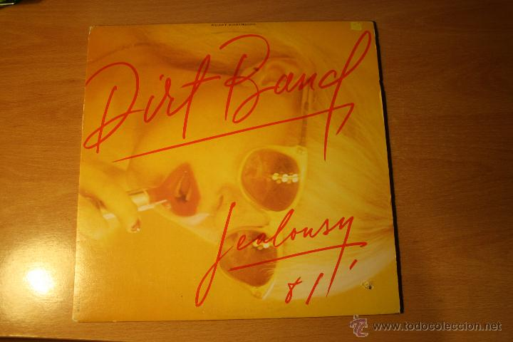 THE DIRT BAND, JEALOUSY, LIBERTY RECORDS, MADE IN CANADA, 81 , LP (Música - Discos - LP Vinilo - Pop - Rock - Extranjero de los 70)