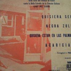 Dischi in vinile: CARY DEL COBRE - QUISIERA SER + 3 - EP -PRIMER FESTIVAL PERLA DEL MEDITERRANEO-PROMO-1972-1177 80. Lote 41513297