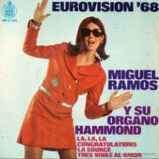 Discos de vinilo: MIGUEL RAMOS - EUROVISION 68, EP, TRES VIVAS AL AMOR + 3, AÑO 1968. Lote 41530435