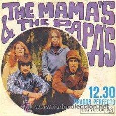 Discos de vinilo: THE MAMA'S & THE PAPA'S: 12.30 + TIRADOR PERFECTO (RCA VICTOR, 1967) . Lote 41531971