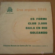Discos de vinilo: GRAN ORQUESTA TITAN RARO SINGLE EP DE LA CASA LUYTOM DE 1974. Lote 41533663