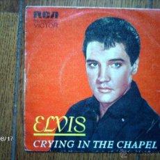 Discos de vinilo: ELVIS PRESLEY CON THE JORDANAIRES - CRYING IN THE CHAPEL + JOSHUA FIT THE BATTLE . Lote 41552723