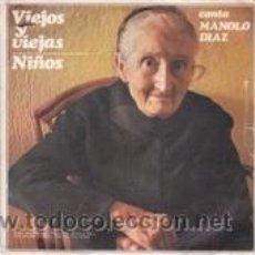Discos de vinilo: MANOLO DIAZ VIEJOS Y VIEJAS/NIÑOS (SONOPLAY 1968). Lote 41555248
