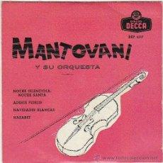 Discos de vinilo: MANTOVANI Y SU ORQUESTA, MUSICA DE NAVIDAD: NOCHE SILENCIOSA... DECCA (AÑOS 50). Lote 41556858