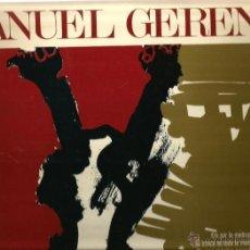Discos de vinilo: LP MANUEL GERENA ( CUBIERTA DE GUINOVART & COPLA DE RAFAEL ALBERTI ). Lote 41560915