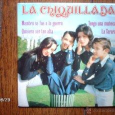 Discos de vinilo: LA CHIQUILLADA - MAMBRÚ SE FUE A LA GUERRA + 3. Lote 41575430