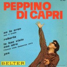 Discos de vinilo: PEPPINO DE CAPRI Y SUS ROCKERS, EP, NON TI CREDO + 3, AÑO 1963. Lote 41579352
