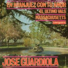 Discos de vinilo: JOSE GUARDIOLA, EP, EN ARANJUEZ CON TU AMOR + 2, AÑO 1967. Lote 41579555