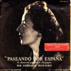 Disques de vinyle: GERMAINE MONTERO-PASEANDO POR ESPAÑA EP VNILO 1953 (FRANCE). Lote 41586118