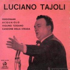 Discos de vinilo: LUCIANO TAJOLI, EP, PERDONAMI + 3, AÑO 1963. Lote 41586380
