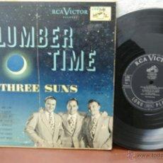 Discos de vinilo: THE THREE SUNS -SLUMBER TIME -25CM. Lote 41588437