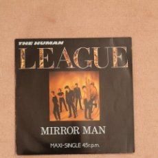 Discos de vinilo: THE HUMAN LEAGUE - MIRROR MAN. Lote 41602685