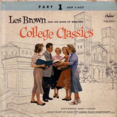 Discos de vinilo: LES BROWN AND HIS BAND OF RENOWN , COLLEGE CLASSICS (PART 1) EP US 1955. Lote 41611058