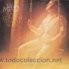 Discos de vinilo: VICTOR MANUEL SOY UN CORAZÓN TENDIDO AL SOL/CUÉLEBRE (CBS 1979). Lote 41617274