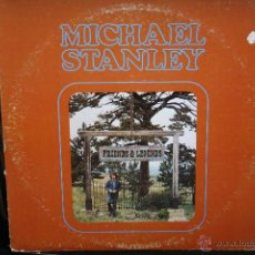 Discos de vinilo: MICHAEL STANLEY, FRIENDS & LEGENDS, 1973, MCA RECORDS, MADE IN USA, LP. Lote 41621555