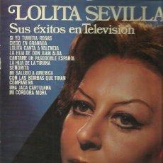 Discos de vinilo: LOLITA SEVILLA LP SELLO DISCOPHON AÑO 1978. Lote 41625370