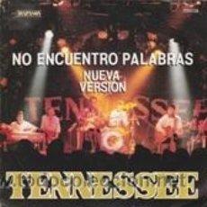 Discos de vinil: TENNESSEE NO ENCUENTRO PALABRAS (DIAL 1989). Lote 41667632