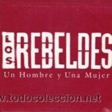 Discos de vinilo: LOS REBELDES UN HOMBRE Y UNA MUJER (EPIC 1990). Lote 41667782