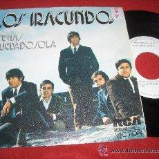 Discos de vinilo - LOS IRACUNDOS No se lo que me da/Y te has quedado sola 7 SINGLE 1974 RCA Victor PROMO - 41668161