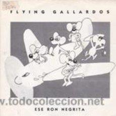 Discos de vinilo: FLAYING GALLARDOS ESE RON NEGRITA (TWINS 1989). Lote 41671232