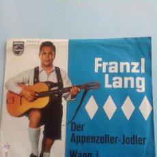 Discos de vinilo: FRANZL LANG. DER APPENZALLER-JODLER. WANN I VON ALM OBAGEH. OFERTAS CON OTROS LOTES. Lote 41676850