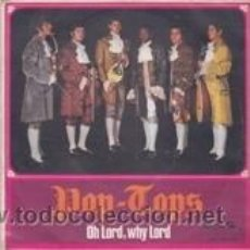 Dischi in vinile: POP TOPS OH LORD,WHY LORD/EL MAR (SONOPLAY 1968). Lote 41690356
