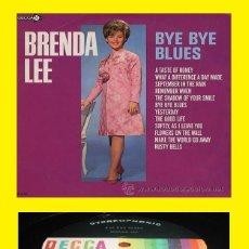Discos de vinilo: BRENDA LEE / BYE BYE BLUES 1966 !! ORIG. EDIT. USA !! EXCELENTE !!!!!!!!!!. Lote 34698429