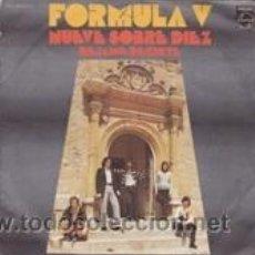Discos de vinilo: FORMULA V NUEVE SOBRE DIEZ/DÉJAME DECIRTE (PHILIPS 1971). Lote 41693508