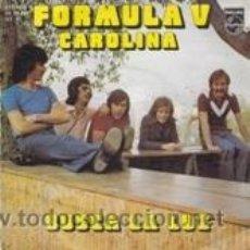 Discos de vinilo: FORMULA V CAROLINA/BUSCA LA LUZ (PHILIPS 1975). Lote 41693720