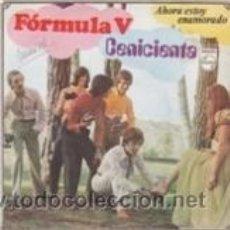 Discos de vinilo: FORMULA V CENICIENTA/AHORA ESTOY ENAMORADO (PHILIPS 1969). Lote 41693763