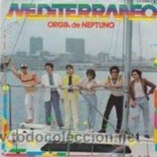 Discos de vinilo: MEDITERRANEO ORGÍA DE NEPTUNO/TALÓN SIN FONDO (ZAFIRO 1981). Lote 41694408