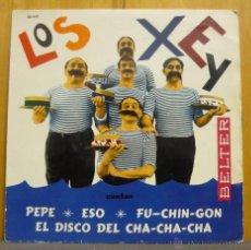 Discos de vinilo: LOS XEY - PEPE / ESO / FU-CHIN-GON / EL DISCO DEL CHA CHA CHA - EP BELTER - ESPAÑA 1961 - SG-*2. Lote 41696726