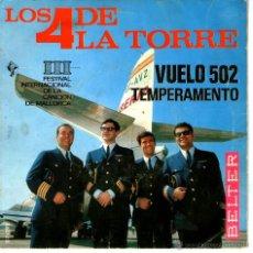 Discos de vinilo: LOS 4 DE LA TORRE - VUELO 502 / TEMPERAMENTO. Lote 41701669