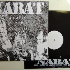 Discos de vinilo: NABAT- UN ALTRE GIORNO DI GLORIA- REISSUE OF 1ST LP ITALIAN PUNK/ OI!- EX/NM.. Lote 41708376