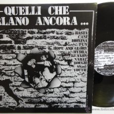 Discos de vinilo: QUELLI CHE URLANO ANCORA- REISSUE LP ITALIAN PUNK/ OI!- GERMAN EDIT. 1999- NABAT- EX/EX.. Lote 41708705