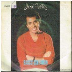 Discos de vinilo: JOSÉ VÉLEZ - BARCO SIN TIMÓN / UN MINUTO DE SILENCIO - SINGLE 1979. Lote 41708787