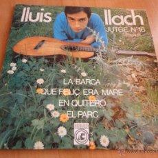 Discos de vinilo: LLUIS LLACH JUTGE Nº 16 LA BARCA. Lote 114916046
