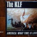 Discos de vinilo: THE KLF - AMERICA : WHAT TIME IS LOVE ? + AMERICA NO MORE. Lote 41709923