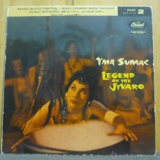 Discos de vinilo: YMA SUMAC - LEGEND OF THE JIVARO (PART 2) - EP CAPITOL RECORDS - EAP 2-770 - ESPAÑA 1958 - FI-*2. Lote 41710035