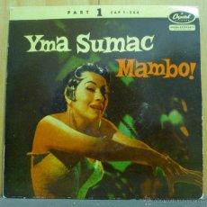 Discos de vinilo: YMA SUMAC - MAMBO! (PART 1) - EP CAPITOL RECORDS - EAP 1-564 - ESPAÑA 1954. Lote 41710903